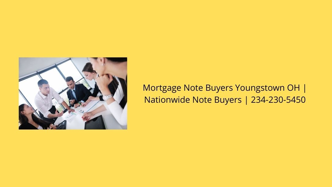 Mortgage Note Buyers Youngstown OH