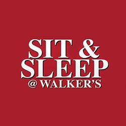Sit & Sleep @ Walker's
