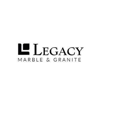 Legacy Marble and Granite