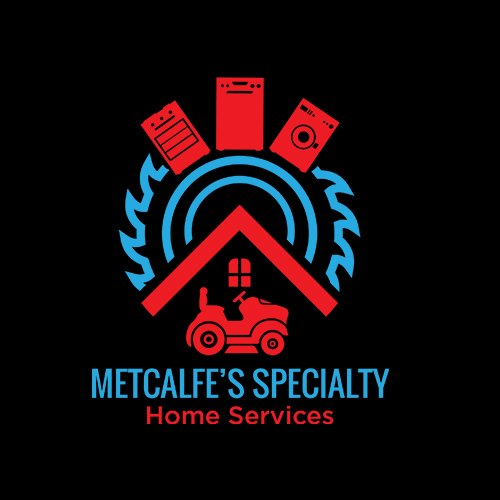 Metcalfe's Specialty Home Services, LLC