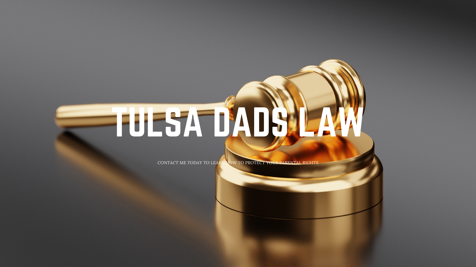 Tulsa Dads Law