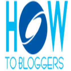 How to Bloggers