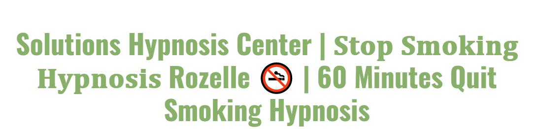 Solutions Hypnosis Center   𝐒𝐭𝐨𝐩 𝐒𝐦𝐨𝐤𝐢𝐧𝐠 𝐇𝐲𝐩𝐧𝐨𝐬𝐢𝐬 Rozelle 🚭   60 Minutes Quit Smoking Hypnosis
