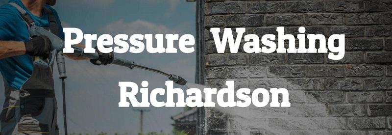 Pressure Washing of Richardson