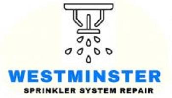 Westminster Sprinkler System Repair