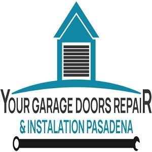 Your Garage Doors Repair & Installation Pasadena