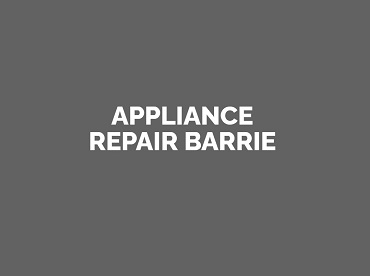 Appliance Repair Barrie