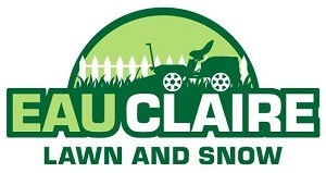 Eau Claire Lawn Care and Snow Removal