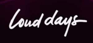 Loud Days