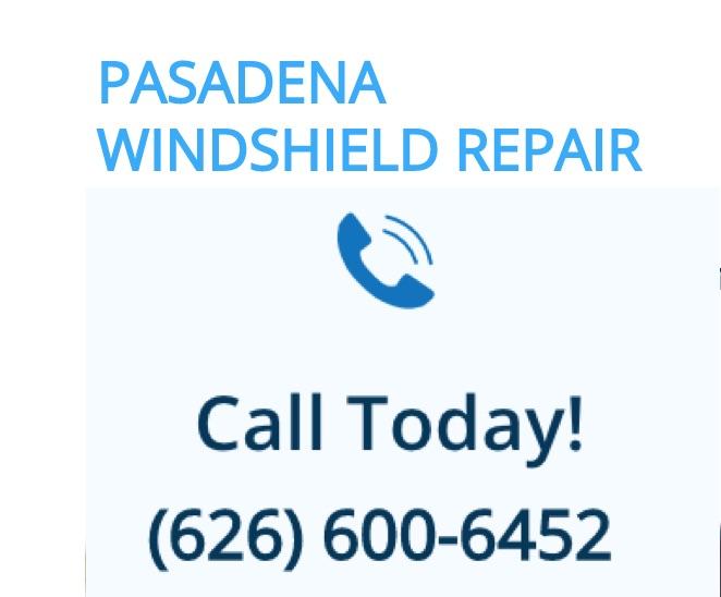 Pasadena Windshield Repair