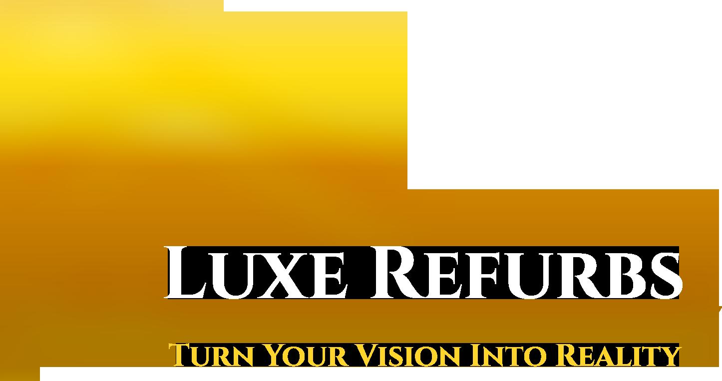 Luxe Refurbs