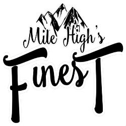 Mile High's Finest