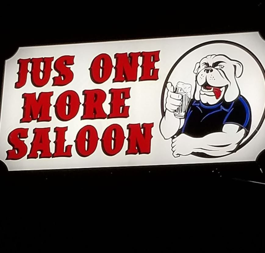 Jus One More Saloon