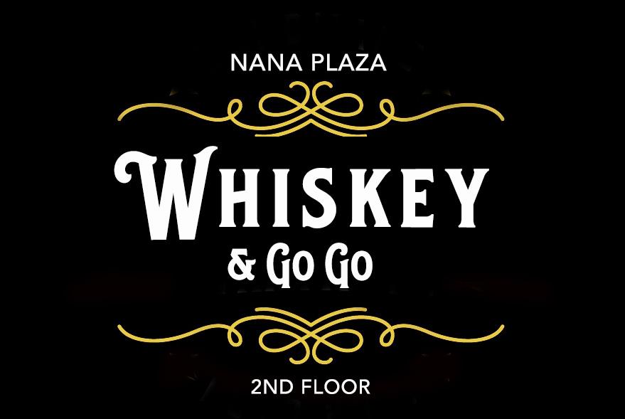 Whiskey A GoGo Bar Nana Plaza Bangkok